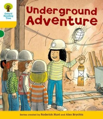 Oxford Reading Tree: Level 5: More Stories A: Underground Adventure (Oxford Reading Tree)