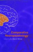 Comparative Neuropsychology