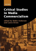 Critical Studies in Media Commercialism