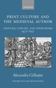 Print Culture and the Medieval Author