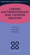 Cardiac Electrophysiology and Catheter Ablation