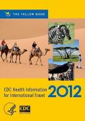 CDC Health Information for International Travel