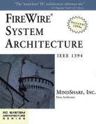 FireWire System Architecture