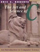 The Art and Science of C.