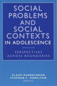 Social Problems and Social Contexts in Adolescence