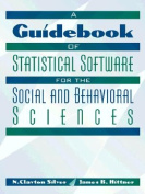 A Guidebook of Statistical Software for the Social and Behavioral Sciences