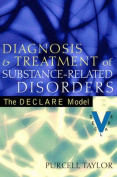 Diagnosis and Treatment of Substance-Related Disorders