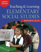 Teaching and Learning Elementary Social Studies
