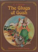 Glugs of Gosh