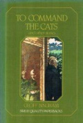 To Command the Cats and Other Stories