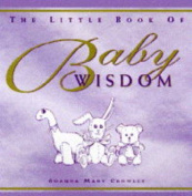 The Little Book of Baby Wisdom
