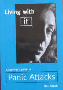 Living with it Guide to Panic Attacks
