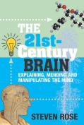 The 21st Century Brain