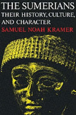 The Sumerians: Their History, Culture and Character (Phoenix Books)