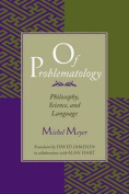 Of Problematology