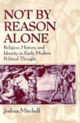 Not by Reason Alone