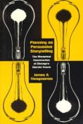 Planning as Persuasive Storytelling