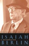 Isaiah Berlin: A Celebration