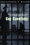 Cop Knowledge
