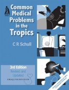 Common Medical Problems in the Tropics