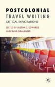 Postcolonial Travel Writing