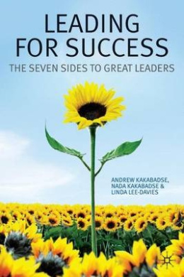 Leading for Success: The Seven Sides to Great Leaders