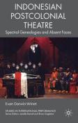 Indonesian Postcolonial Theatre