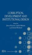 Corruption, Development and Institutional Design