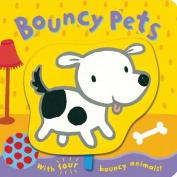 Bouncy Pets [Board Book]