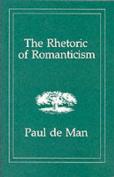 The Rhetoric of Romanticism