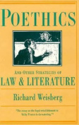 Poethics and Other Strategies of Law and Literature