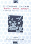 Classical Chinese Literature: From Antiquity to the Tang Dynasty