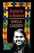 Audacity to Believe