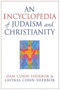 An Encyclopedia of Judaism and Christianity
