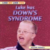 Luke Has Down's Syndrome