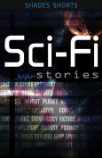 Sci-Fi Stories (Shades Shorts)