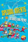 Special Agents and Other Stories and Poems