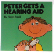 Peter Gets a Hearing Aid