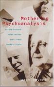 Mothering Psychoanalysis