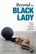 Beyond the Black Lady