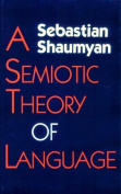 A Semiotic Theory of Language
