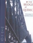 The Bridge at Quebec