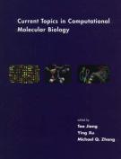 Current Topics in Computational Molecular Biology