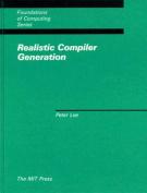 Realistic Compiler Generation