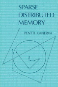 Sparse Distributed Memory