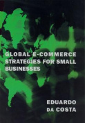 Global E-Commerce Strategies for Small Businesses