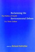Reclaiming the Environmental Debate
