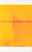 Evolution, Gender, and Rape