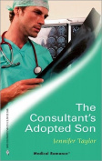 The Consultant's Adopted Son (Medical Romance Large Print) [Board book]