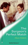 The Surgeon's Perfect Match (Medical Romance Large Print) [Board book]